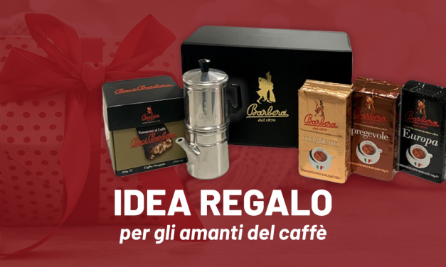 IDEE REGALO PER CHI AMA IL CAFFE'